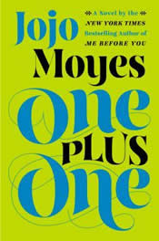 Jojo Moyes: One Plus One