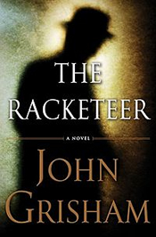 John Grisham: The Racketeer